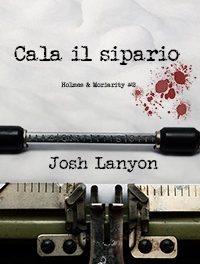 Recensione in anteprima: Cala il sipario, di Josh Lanyon