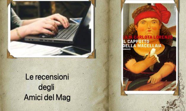 Consigli & Sconsigli: Il cappotto della macellaia, di Lilia Carlota Lorenzo
