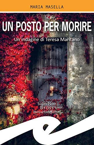 """Maria Masella ci parla di """"Un posto per morire"""""""