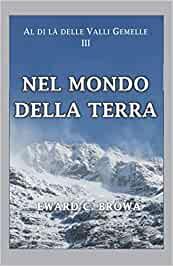 Segnalazione: Nel Mondo della Terra, di Eward C. Bröwa