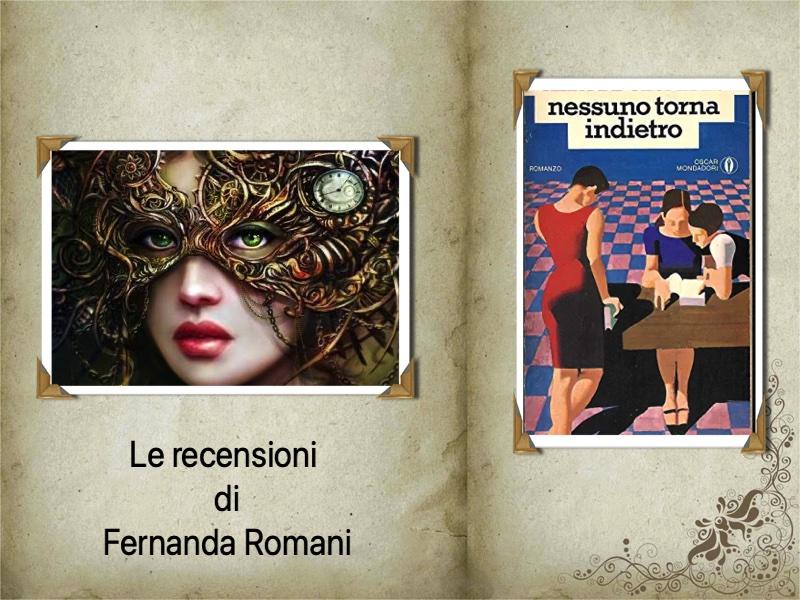 """Fernanda Romani consiglia """"Nessuno torna indietro"""", di Alba De Céspedes"""
