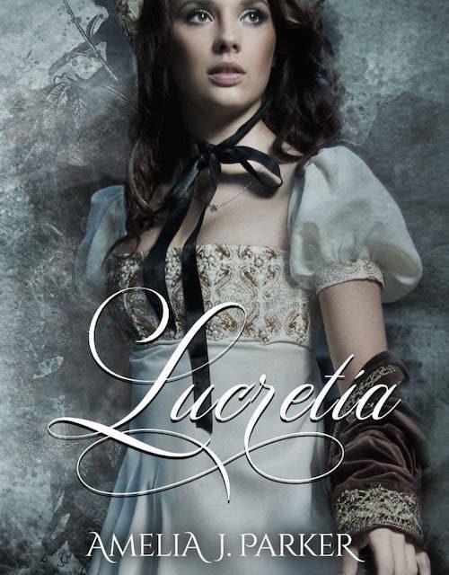 Segnalazione: Lucretia, di Amelia J. Parker
