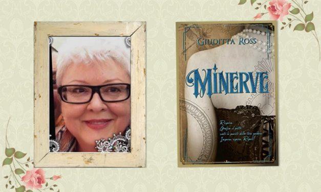 Recensione in anteprima: Minerve, di Giuditta Ross