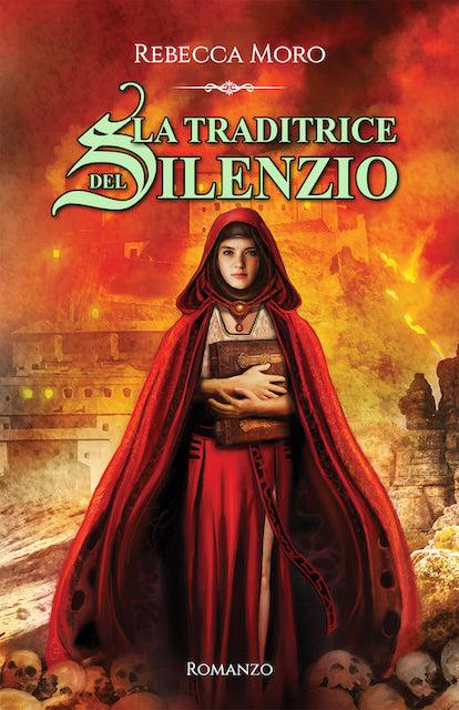 La traditrice del silenzio, l'atteso secondo volume della Saga dei Quadranti