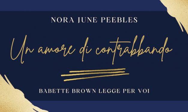 """""""Un amore di contrabbando"""": un racconto di Nora June Peebles"""